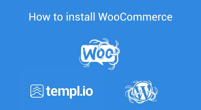 Install WooCommerce on Templ.io